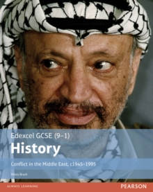 Edexcel GCSE (9-1) History Conflict in the Middle East, c1945-1995 Student Book, Paperback Book
