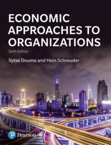 Economic Approaches to Organization, Paperback / softback Book