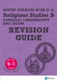 Revise Edexcel GCSE (9-1) Religious Studies B, Catholic Christianity & Islam Revision Guide : (with free online edition), Mixed media product Book