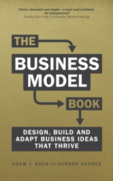 The Business Model Book : Design, build and adapt business ideas that drive business growth, EPUB eBook