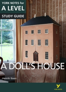A Doll's House: York Notes for A-level, Paperback Book