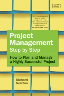 Project Management Step by Step : How to Plan and Manage a Highly Successful Project, EPUB eBook