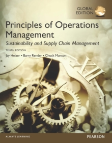 Principles of Operations Management: Sustainability and Supply Chain Management, Global Edition, Paperback Book