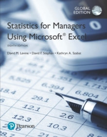 Statistics for Managers Using Microsoft Excel, Global Edition, Paperback / softback Book