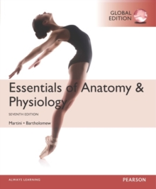 Essentials of Anatomy & Physiology, Global Edition, Paperback Book