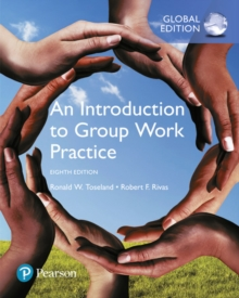An Introduction to Group Work Practice, Global Edition, Paperback Book