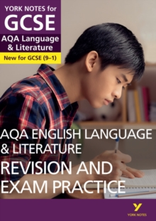 AQA English Language and Literature Revision and Exam Practice: York Notes for GCSE (9-1), Paperback / softback Book
