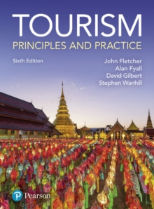 Tourism: Principles and Practice, Paperback Book