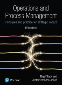 Operations and Process Management : Principles and Practice for Strategic Impact, Hardback Book