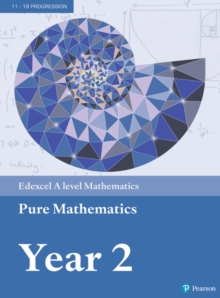 Edexcel A level Mathematics Pure Mathematics Year 2 Textbook + e-book, Mixed media product Book