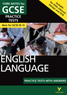 English Language Practice Tests with Answers: York Notes for GCSE (9-1), Paperback / softback Book