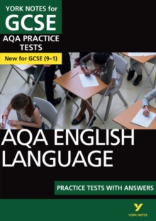 AQA English Language Practice Tests with Answers: York Notes for GCSE (9-1), Paperback / softback Book