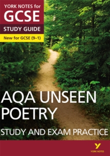 AQA English Literature Unseen Poetry Study and Exam Practice: York Notes for GCSE (9-1), Paperback / softback Book