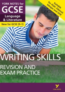 English Language and Literature Writing Skills Revision and Exam Practice: York Notes for GCSE (9-1), Paperback Book