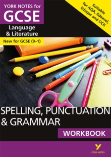 English Language and Literature Spelling, Punctuation and Grammar Workbook: York Notes for GCSE (9-1), Paperback Book