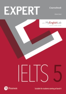 Expert IELTS 5 Coursebook Online Audio and MyEnglishLab Pin Pack, Mixed media product Book