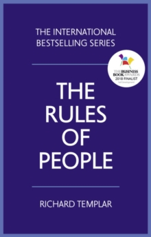 The Rules of People : A personal code for getting the best from everyone, Paperback Book