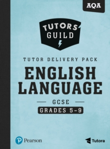 Tutors' Guild AQA GCSE (9-1) English Language Grades 5-9 Tutor Delivery Pack, Mixed media product Book