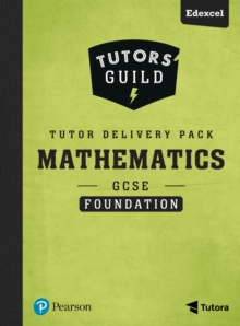 Tutors' Guild GCSE (9-1) Edexcel Mathematics Foundation Tutor Delivery Pack, Mixed media product Book