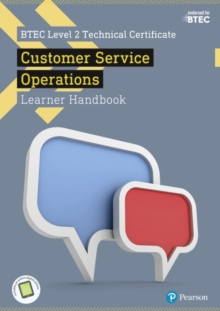 BTEC Level 2 Technical Certificate in Business Customer Services Operations Learner Handbook with ActiveBook, Mixed media product Book