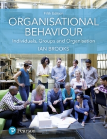 Organisational Behaviour : Individuals, Groups and Organisation, Paperback Book