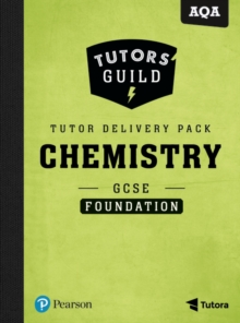 Tutors' Guild AQA GCSE (9-1) Chemistry Foundation Tutor Delivery Pack, Mixed media product Book