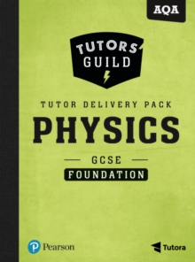 Tutors' Guild AQA GCSE (9-1) Physics Foundation Tutor Delivery Pack, Mixed media product Book