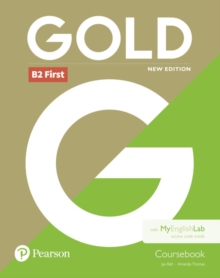Gold B2 First New Edition Coursebook and MyEnglishLab Pack, Mixed media product Book