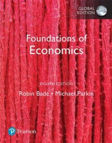 Foundations of Economics, eBook, Global Edition, PDF eBook