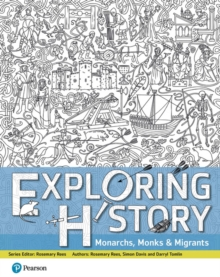 Exploring History Student Book 1 : Monarchs, Monks and Migrants, Paperback Book
