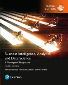Business Intelligence: A Managerial Approach, Global Edition, Paperback Book