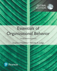 Essentials of Organizational Behavior, Global Edition, Paperback Book