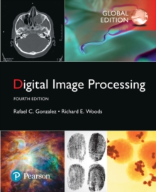 Digital Image Processing, Global Edition, Paperback / softback Book