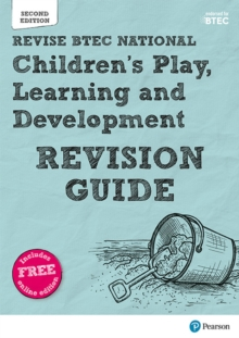 BTEC National Children's Play, Learning and Development Revision Guide : Second edition, Mixed media product Book