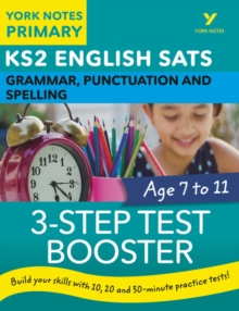 English SATs 3-Step Test Booster Grammar, Punctuation and Spelling: York Notes for KS2, Paperback / softback Book