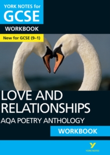 AQA Poetry Anthology - Love and Relationships: York Notes for GCSE (9-1) Workbook, Paperback / softback Book