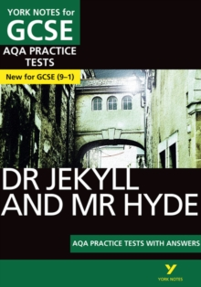 Dr Jekyll and Mr Hyde AQA Practice Tests: York Notes for GCSE (9-1), Paperback / softback Book