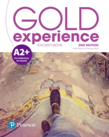 Gold Experience 2nd Edition A2+ Teacher's Book with Online Practice & Online Resources Pack, Mixed media product Book