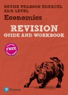 REVISE Edexcel AS/A Level Economics Revision Guide & Workbook : includes online edition, Mixed media product Book