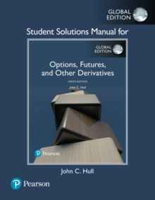 Student Solutions Manual for Options, Futures, and Other Derivatives, Global Edition, Paperback / softback Book