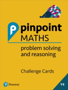 Pinpoint Maths Year 4 Problem Solving and Reasoning Challenge Cards, Mixed media product Book
