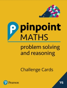 Pinpoint Maths Year 6 Problem Solving and Reasoning Challenge Cards, Mixed media product Book