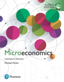 Microeconomics, Global Edition, PDF eBook
