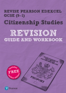 Revise Pearson Edexcel GCSE (9-1) Citizenship Studies Revision Guide & Workbook : includes online edition, Mixed media product Book
