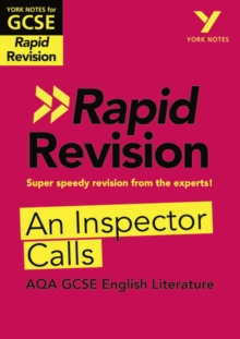 York Notes for AQA GCSE (9-1) Rapid Revision: An Inspector Calls, Paperback / softback Book