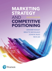 Marketing Strategy and Competitive Positioning, 7th Edition, Paperback / softback Book