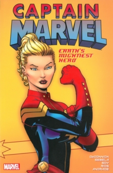 Captain Marvel: Earth's Mightiest Hero Vol. 1, Paperback / softback Book
