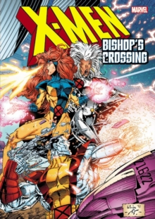 X-men: Bishop's Crossing, Paperback / softback Book