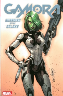 Gamora: Guardian Of The Galaxy, Paperback / softback Book