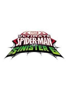 Marvel Universe Ultimate Spider-man Vs. The Sinister Six Vol. 2, Paperback Book